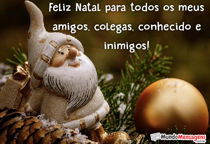Feliz Natal para todos meus amigos