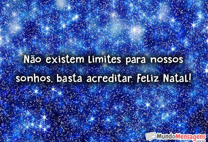 Não existem limites para nossos sonhos