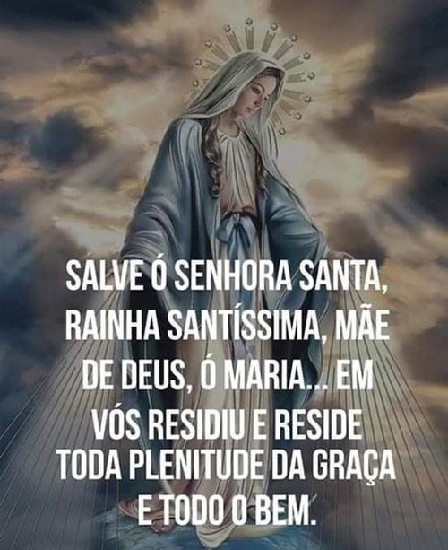 Salve ó Senhora Santa Rainha Santíssima