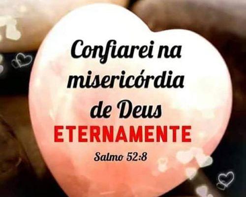 Confiarei na misericórdia de Deus eternamente