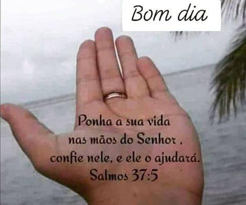 Bom dia Salmos 37:5