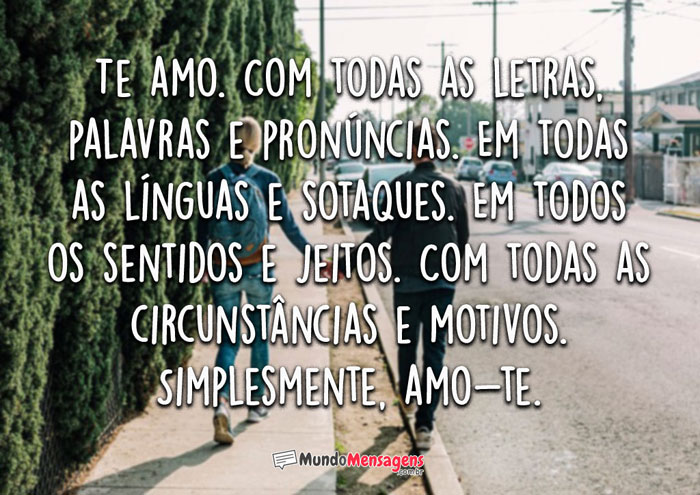 Te amo com todas as letras