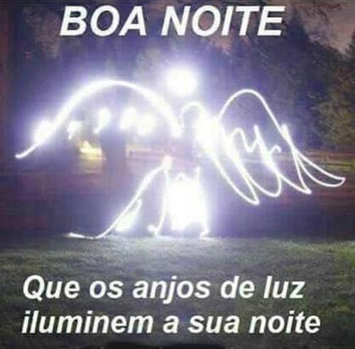 Que os anjos de luz iluminem a sua noite