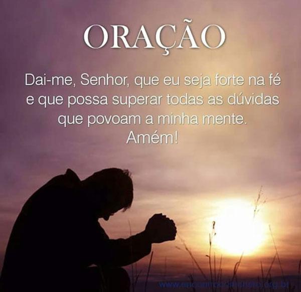 Dai-me Senhor que eu seja forte na fé