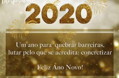 2020 Um ano para quebrar barreiras Feliz Ano Novo