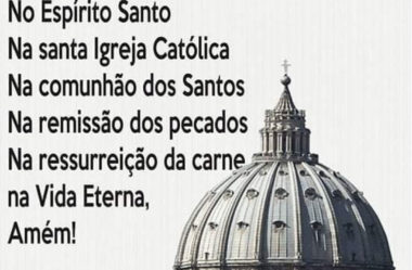 Creio No Espírito Santo Na santa Igreja Católica
