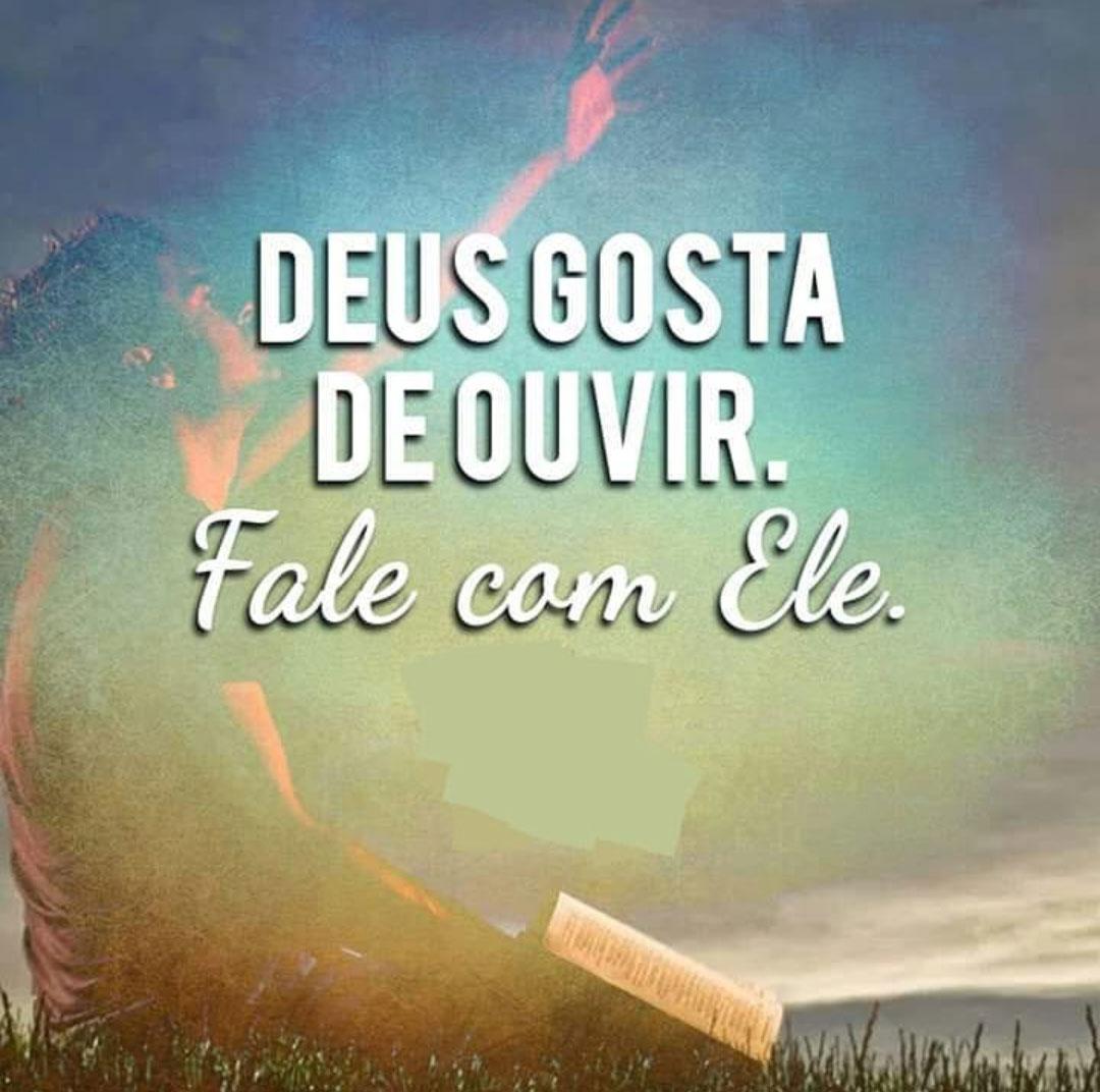 Deus gosta de ouvir
