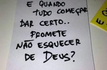 Promete não esquecer de Deus