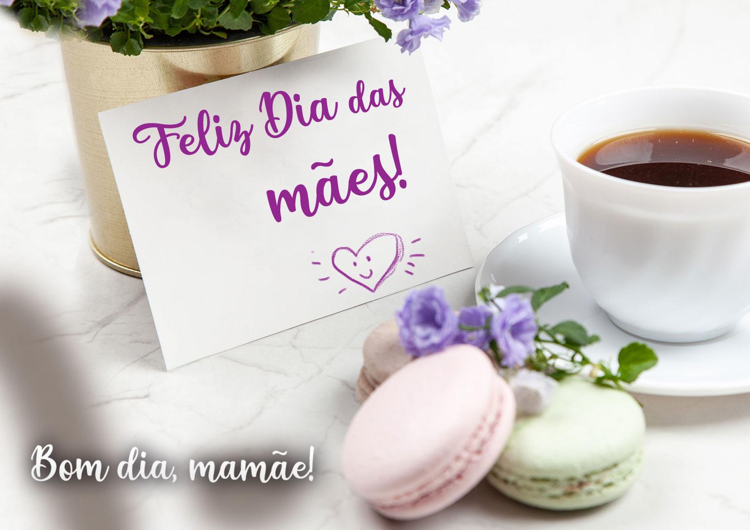 Bom dia Mamãe