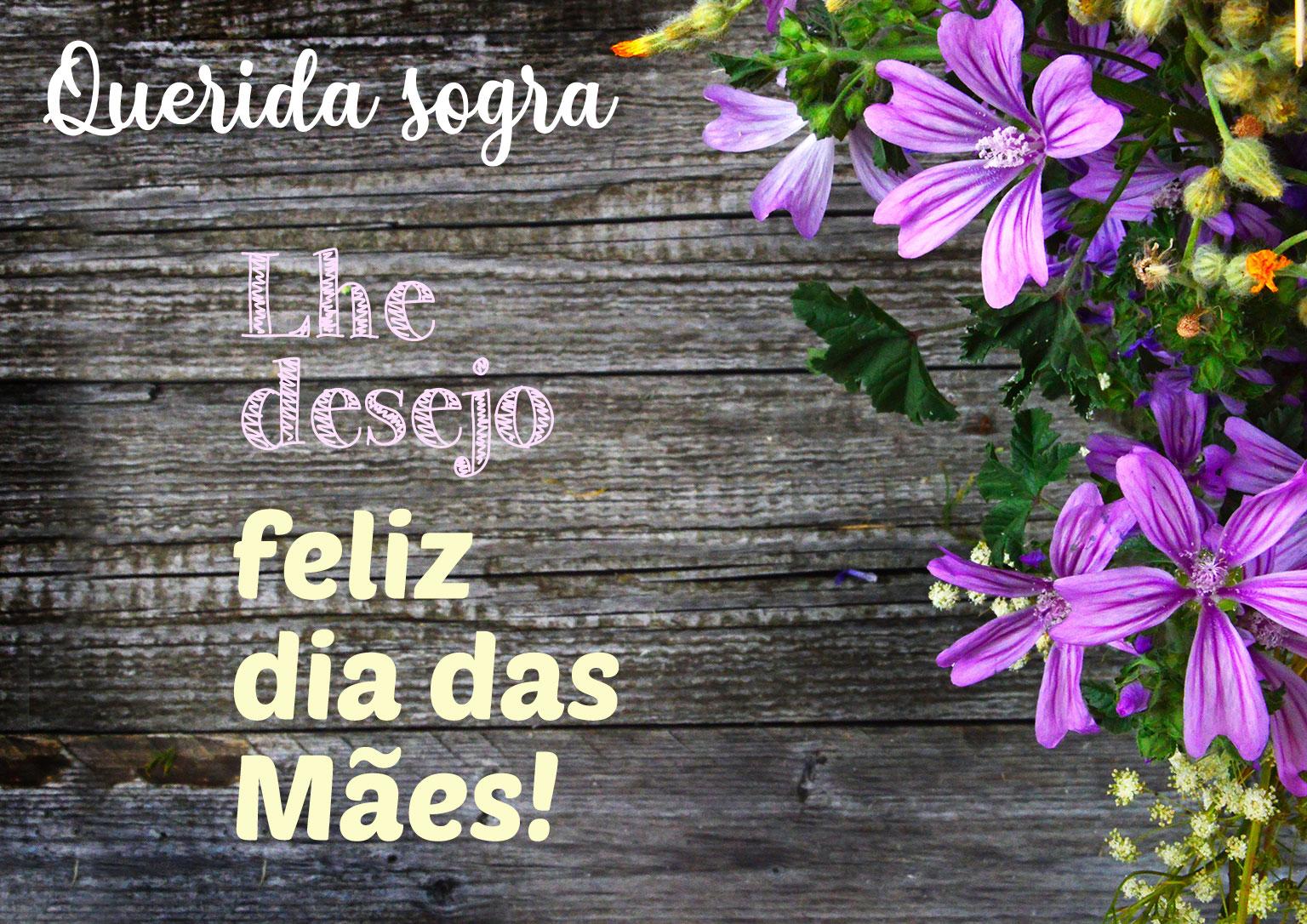 Querida sogra lhe desejo Feliz dia das Mães