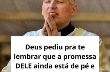 Deus pediu pra te lembrar