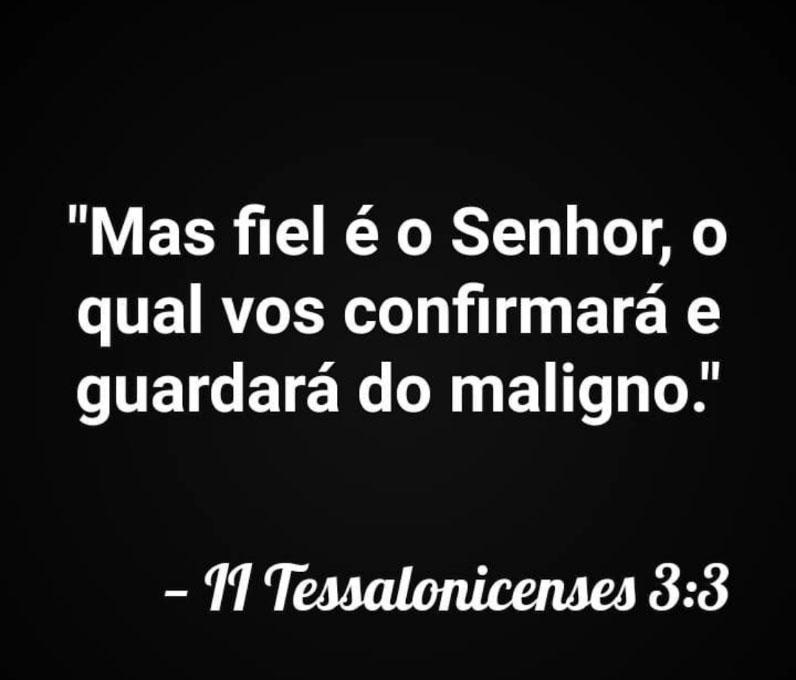 Mais fiel é o Senhor